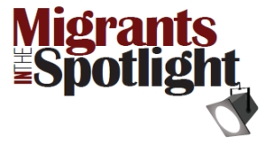 Migrants in the Spotlight